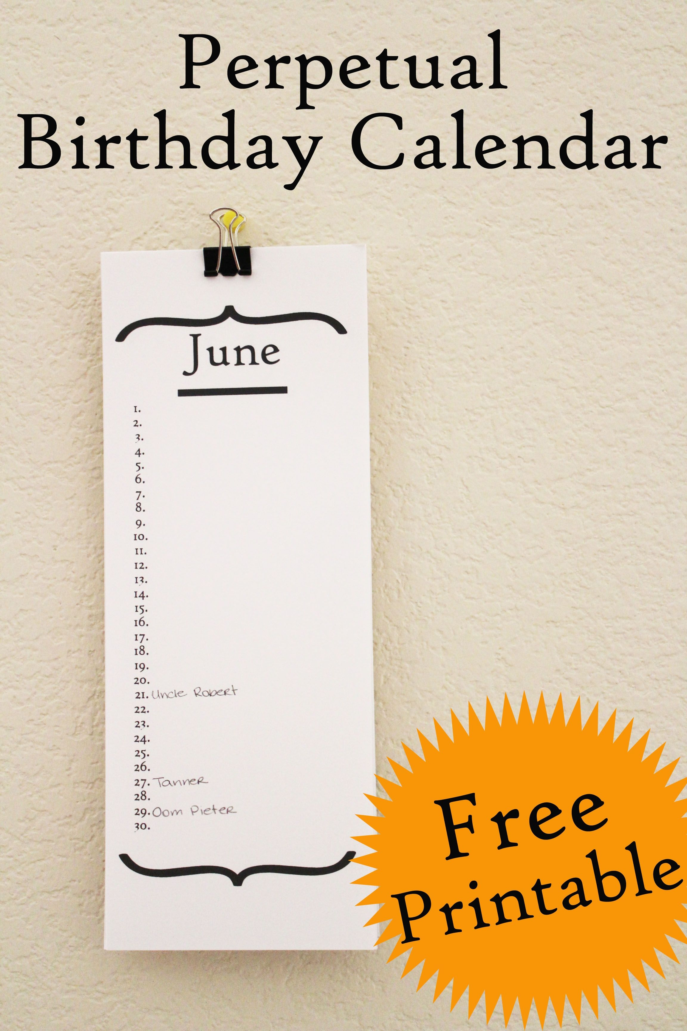 This Perpetual Birthday Calendar Is A Free Printable Hang In Your