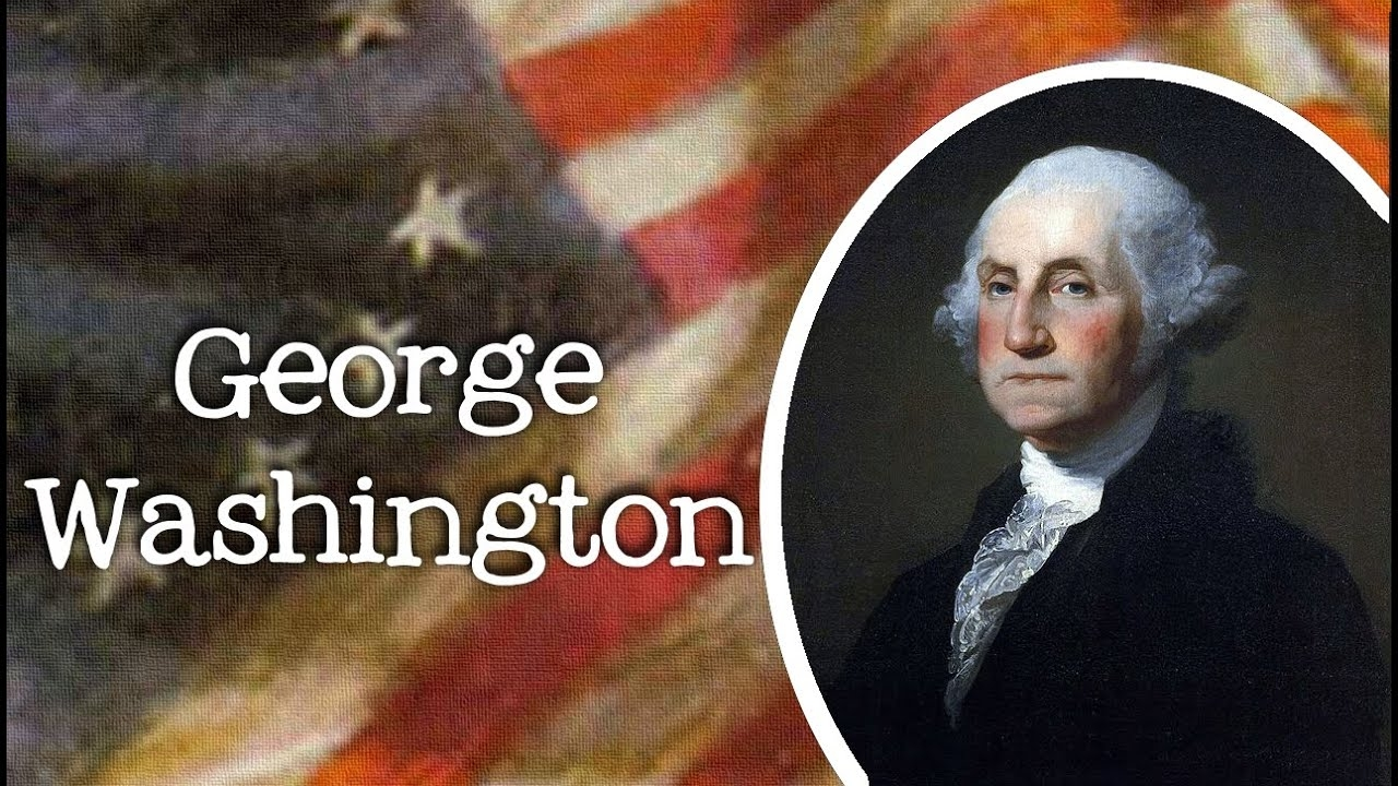 Biography Of George Washington For Kids Meet The American President