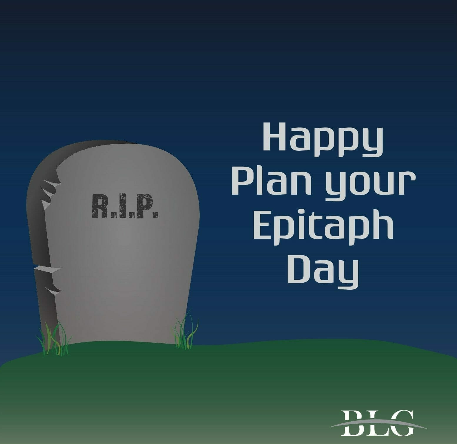 Happy Plan Your Epitaph Day From Brandon Legal Group Brandon Legal