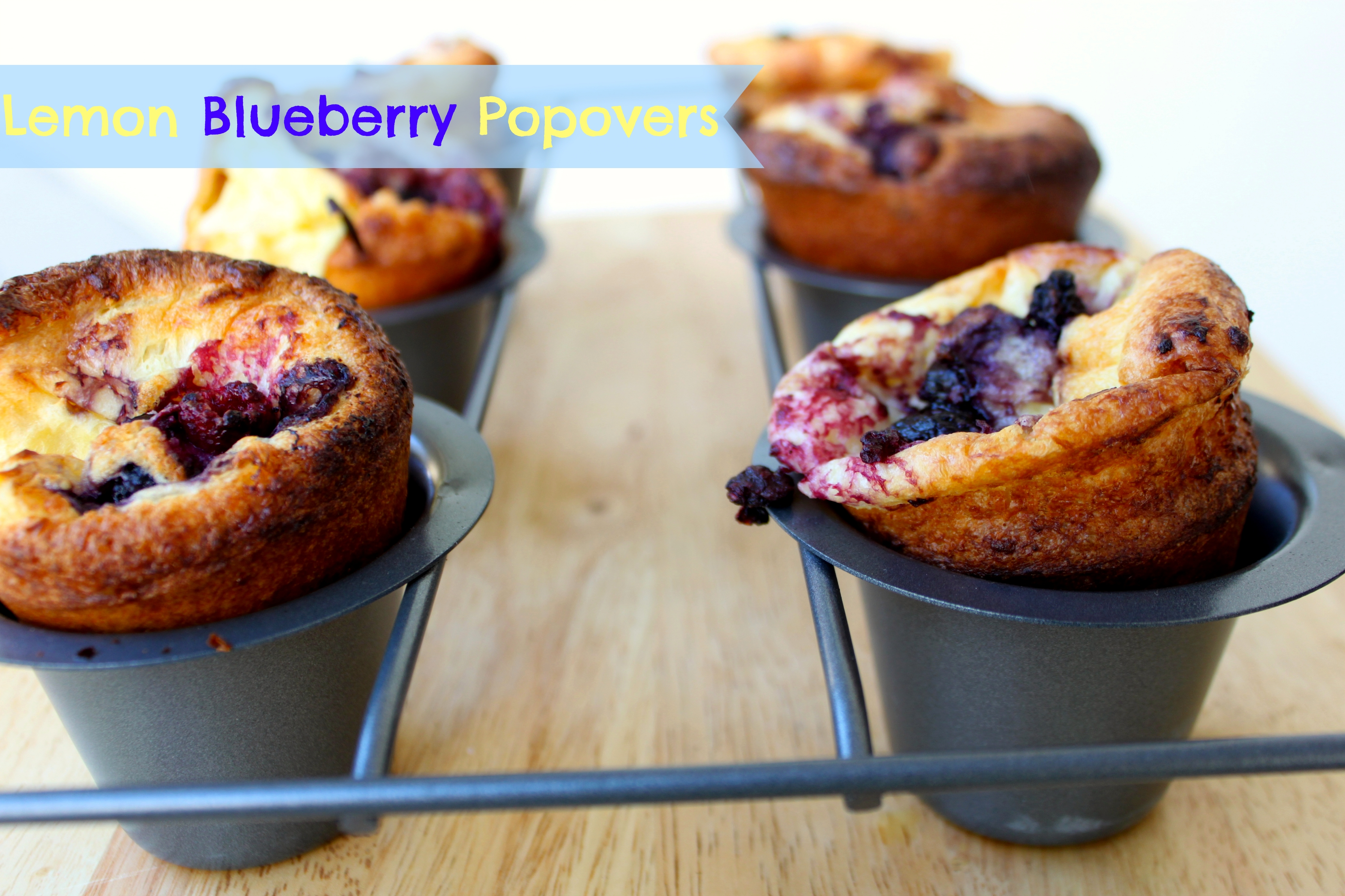 National Blueberry Popover Day Blueberry Lemon Popovers