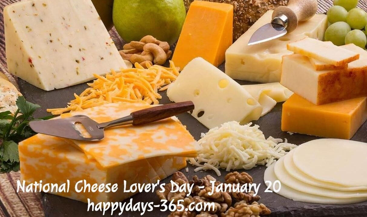 National Cheese Lovers Day January 20 2019 Happy Days 365