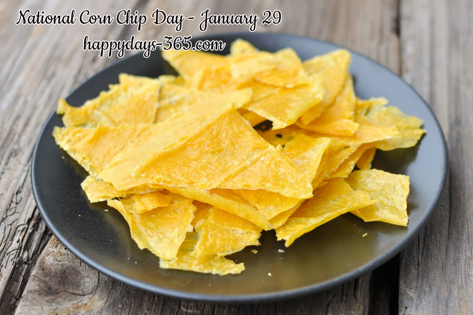 National Corn Chip Day January 29 2019 Happy Days 365
