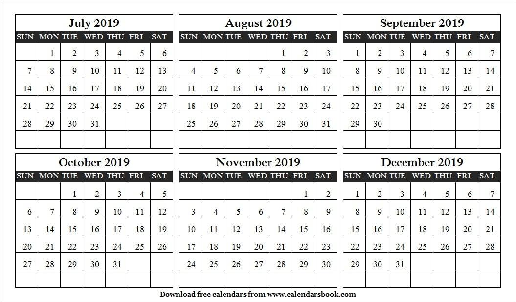 Jul Aug Sep Oct Nov Dec Calendar 2019 Template 6 Month Calendar