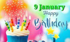 9 January 2019 Happy Birthday Status Happy Birthday To You