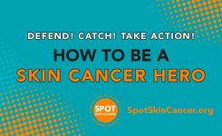 Be A Skin Cancer Hero American Academy Of Dermatology