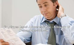 Employee Legal Awareness Day February 13 2019 Happy Days 365