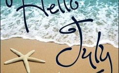 Hello July Images Hello July Pictures Welcome July Wallpapers