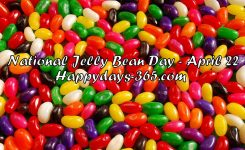 National Jelly Bean Day April 22 2018 Happy Days 365