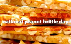 National Peanut Brittle Day Foodimentary National Food Holidays