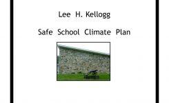 Safe School Climate Plan Lee H Kellogg School