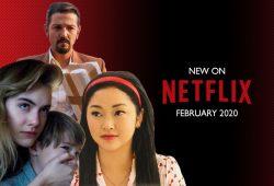 New Netflix Movies Feb 2020