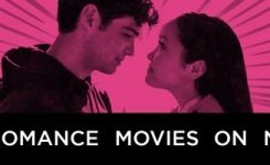 The Best Romantic Movies On Netflix Right Now (February 2020