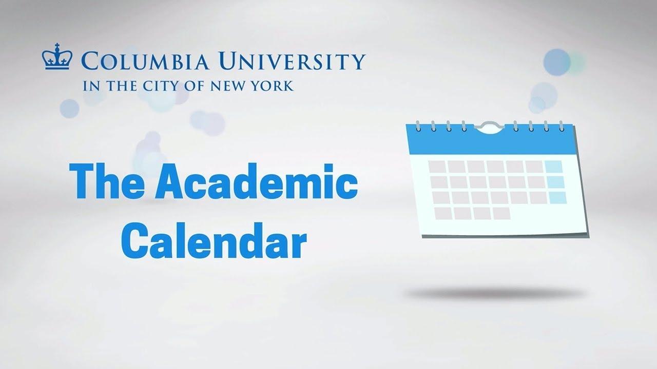 The Academic Calendar Youtube