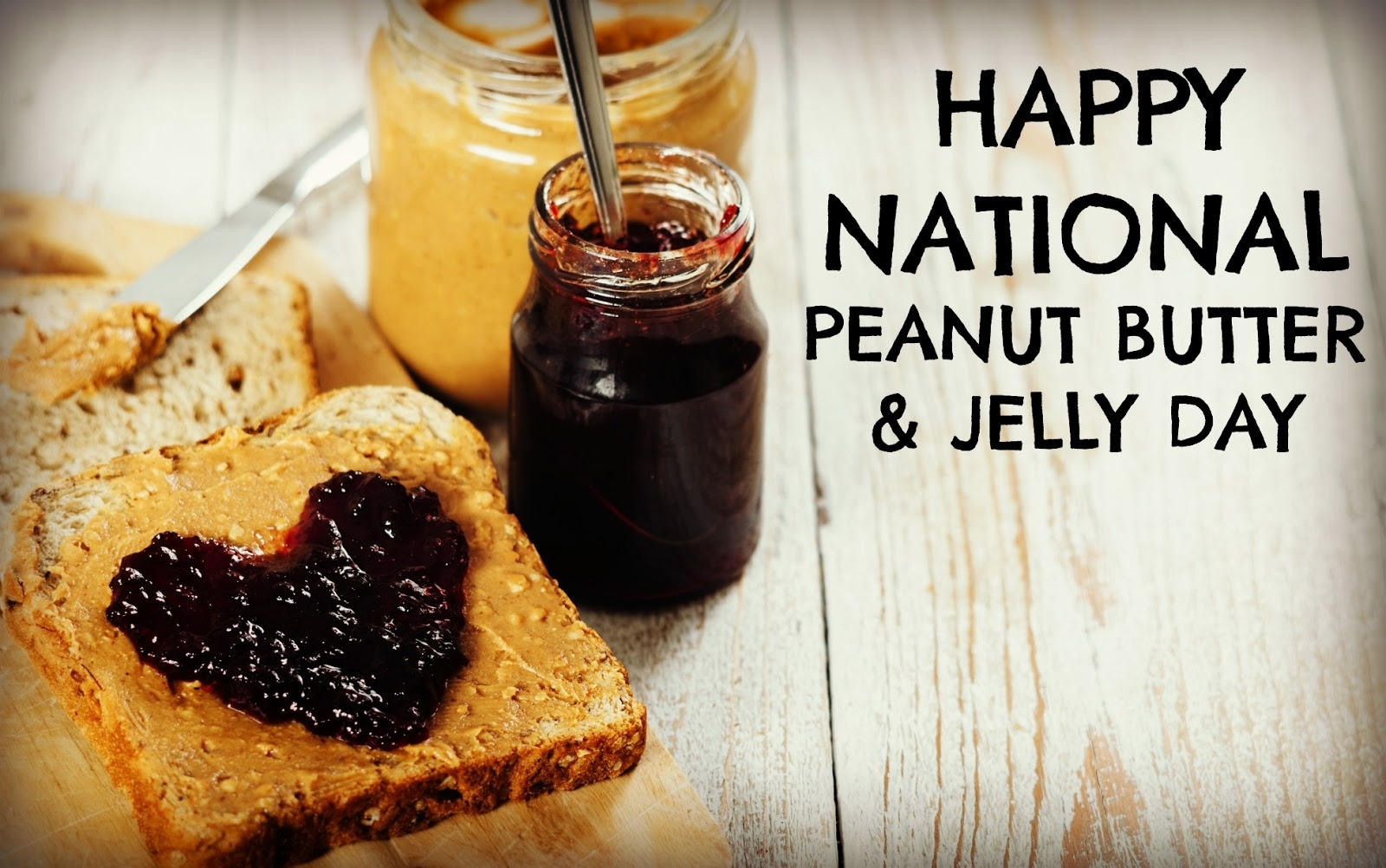 National Peanut Butter And Jelly Day 2019