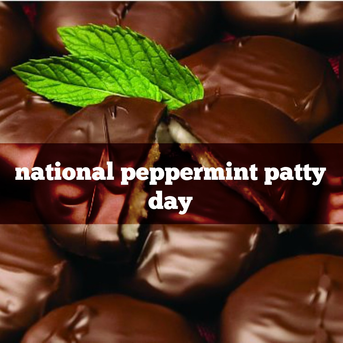 National Peppermint Patty Day 2019