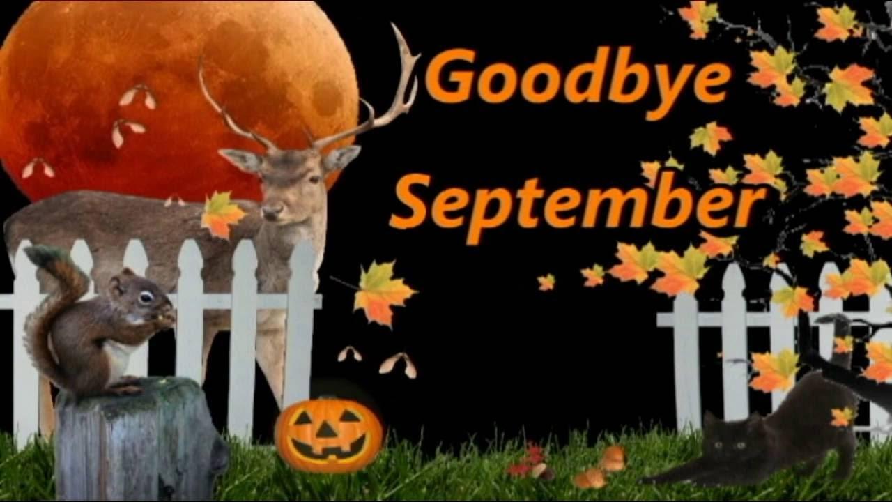 Welcome October Goodbye September Month