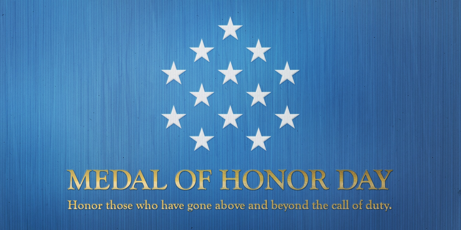 National Medal Of Honor Day 2019