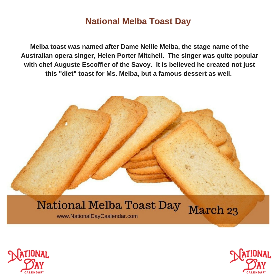 National Melba Toast Day 2019
