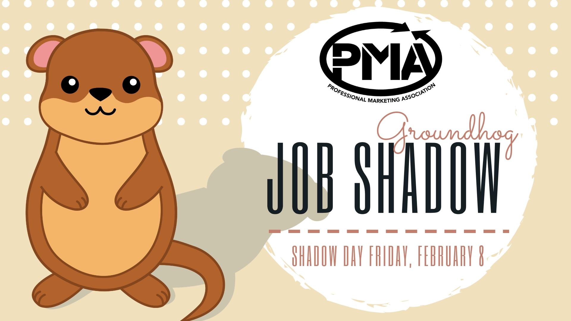 Groundhog Job Shadow Day 2019