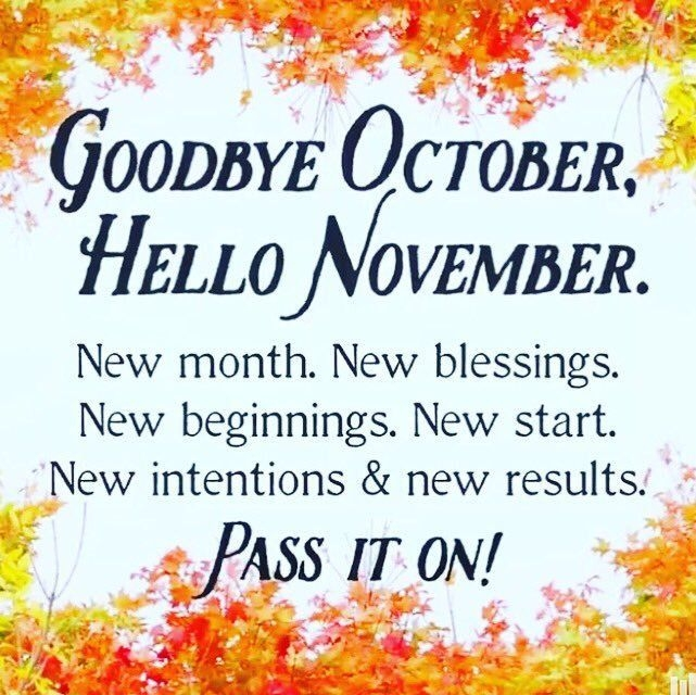 Goodbye October Hello November Images Quotes