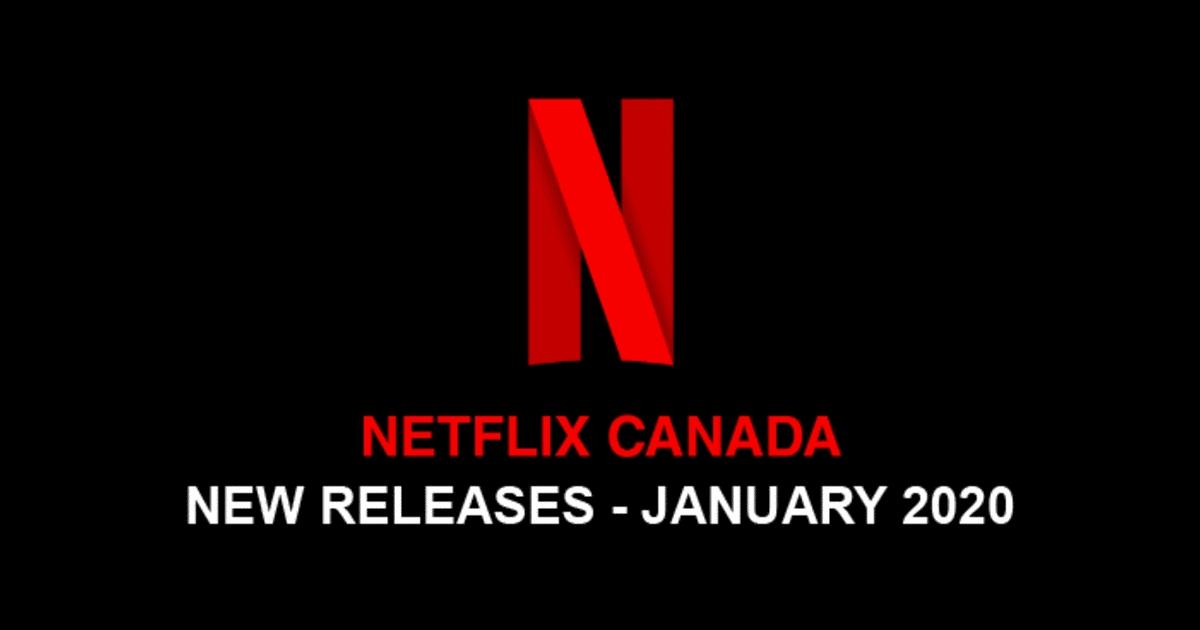 Netflix Canada New Movies January 2020